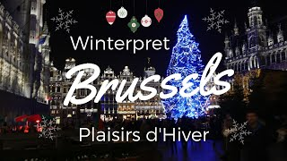 Winterpret - Plaisirs d'hiver 2018 Opening Night— in Brussels, Belgium.