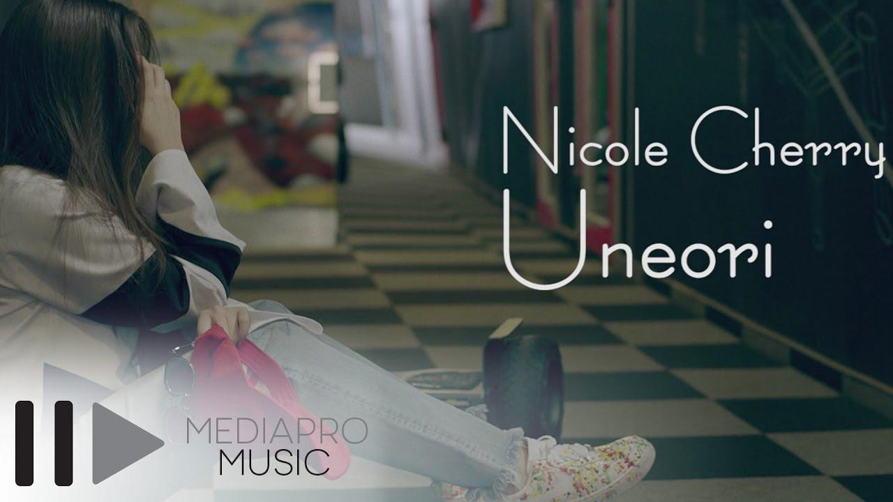 Nicole Cherry - Uneori (Official Video) #1
