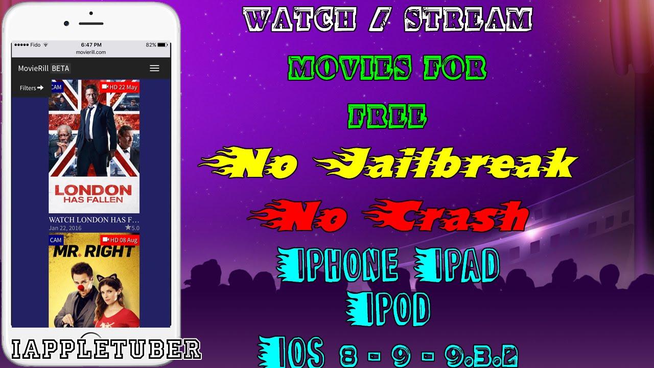 watch stream new movies free ios 8 9 9 2 1 9 3 2 no jailbreak no crash iphone ipad ipod