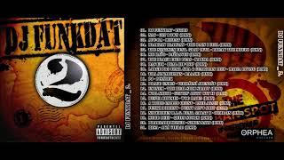 DJ FUNKDAT - 13. EMINEM - The Real Slim Shady (RMX)