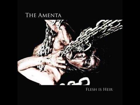 The Amenta - Flesh is heir(Full Album)