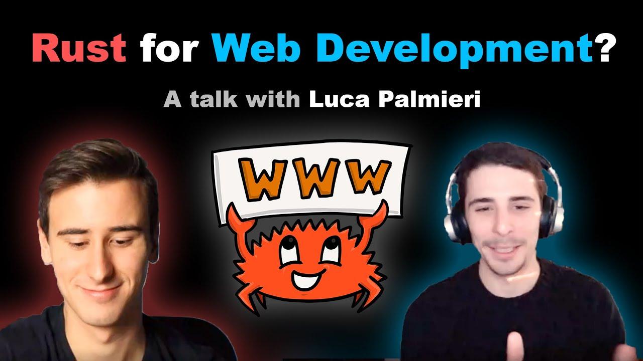 Rust for Web Development? A talk with Luca Palmieri