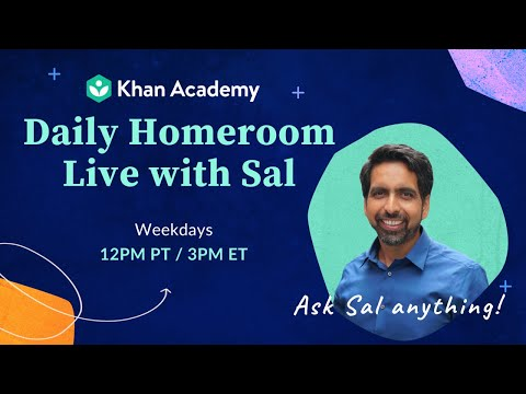 Daily Homeroom Live with Sal: Friday, May 15