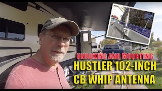 UNBOXING, MOUNTING 102-inch CB ss whip antenna on our RAM 2500