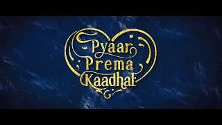 Pyaar Prema Kaadhal Team's Thanks Note for High On Love 10M Views