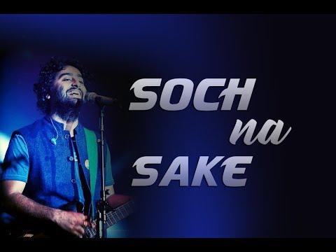 Soch na sake - Live | Arijit Singh | Airlift