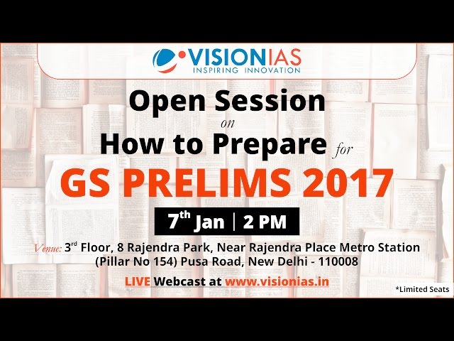Open Session on How to Prepare for GS Prelims 2017