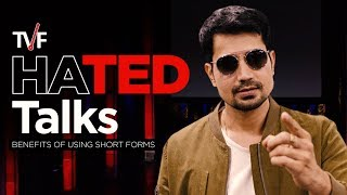 TVFS HATED Talks | Benefits of Using Short Forms feat. Sumeet Vyas
