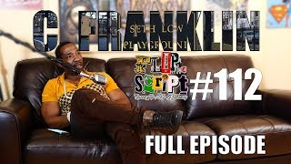 F.D.S #112 - C.FRANKLIN - (MAYOR OF BROWNSVILLE ??) - THE WORDS OF BABYPA 😂🤣!! FULL EPISODE