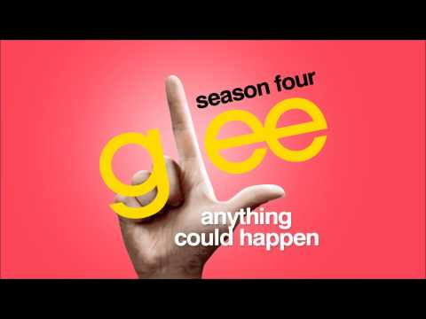Anything Could Happen - Glee [HD Full Studio]