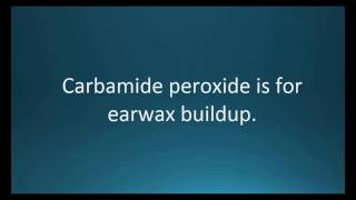 How to pronounce carbamide peroxide (Debrox) (Memorizing Pharmacology Video Flashcard)
