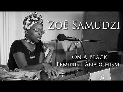 Zoé Samudzi - On A Black Feminist Anarchism (OC Anarchist Bookfair 2017)