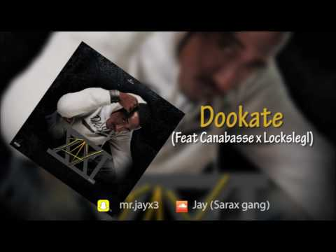 Jay - Dookate feat (Canabasse x Lockslegl) (Jay 21 - Audio)
