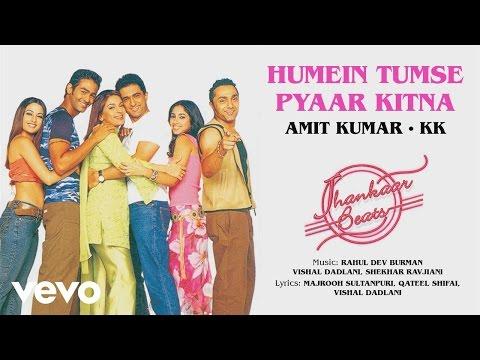 Humein Tumse Pyaar Kitna - Jhankaar Beats| Official Audio Song