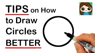 Learn TIPS on How to Practice Drawing Circle BETTER