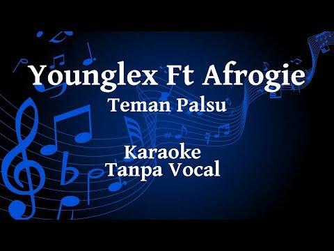 Young Lex - Teman Palsu Feat Afrogie Karaoke