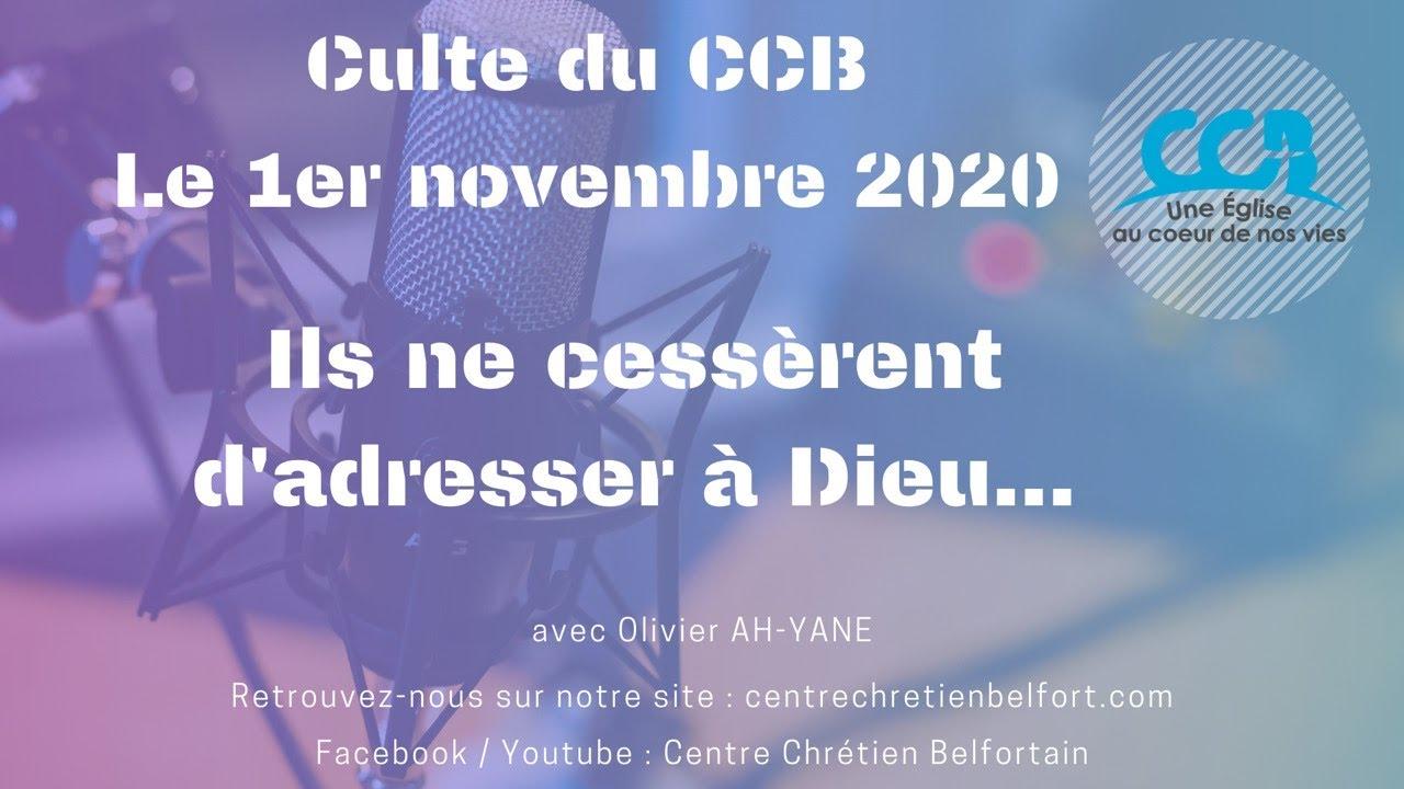 Ils ne cessèrent d'adresser à Dieu... - Culte du CCB du 1er novembre 2020