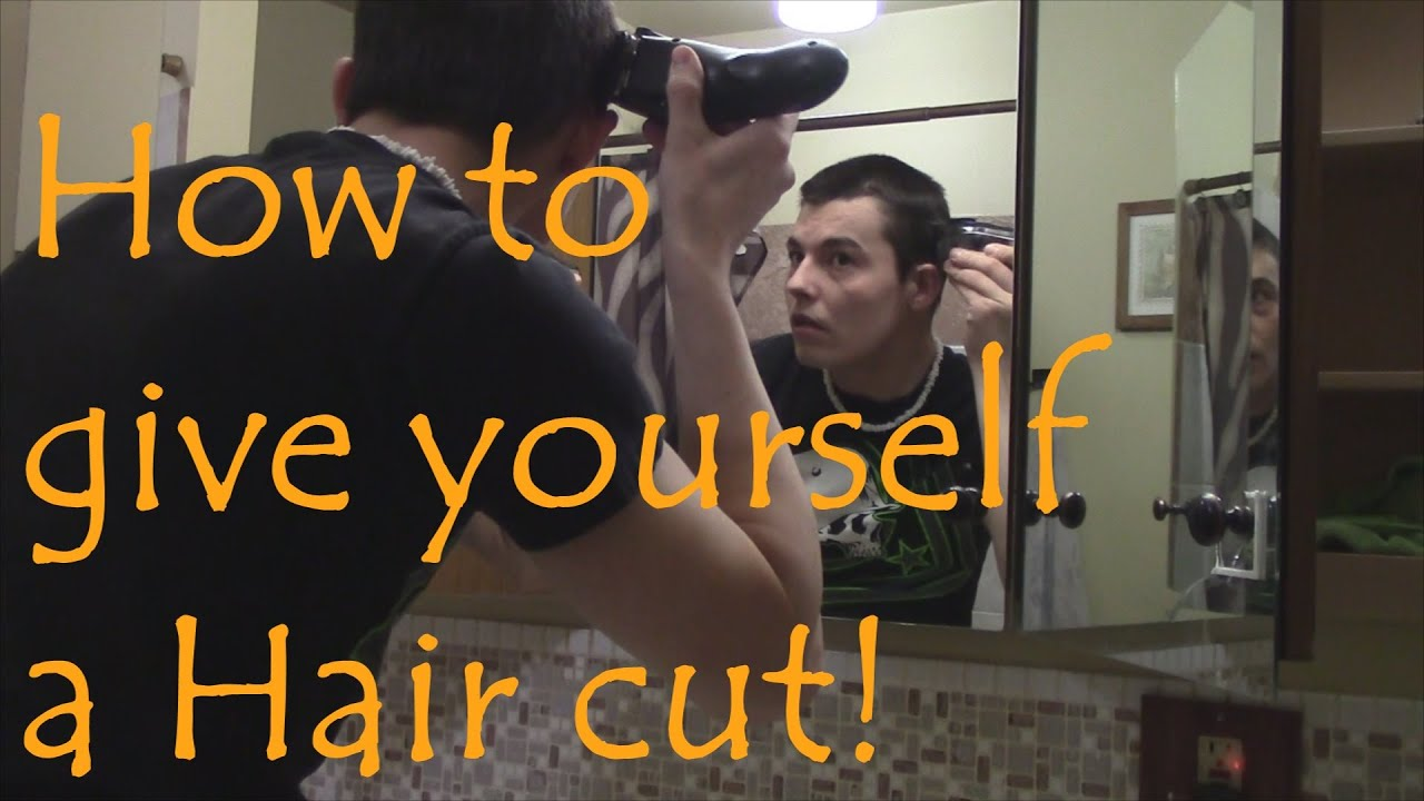 How To Give Yourself A Haircut With Clippers