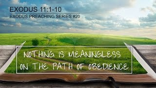 NOTHING IS MEANINGLESS ON THE PATH OF OBEDIENCE - Pastor Billy Jung (Hope of Glory)