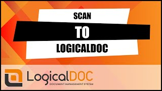 Scan to LogicalDOC