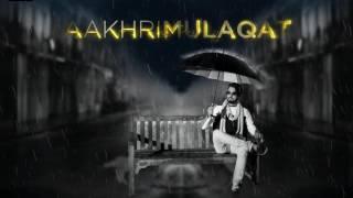Download Hindi Video Songs - Johny Seth - Aakhri Mulaqat | Motion Poster | Kumar Records | Upcoming Punjabi Song 2016