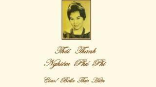 Thái Thanh - Kiếp Nào Có Yêu Nhau (Hoài Trinh & Phạm Duy)