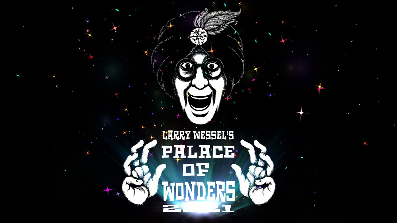 Larry Wessel's Palace of Wonders