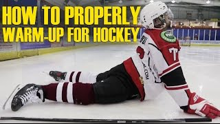 How To Properly Warm Up & Stretch For Hockey Players Pre-game