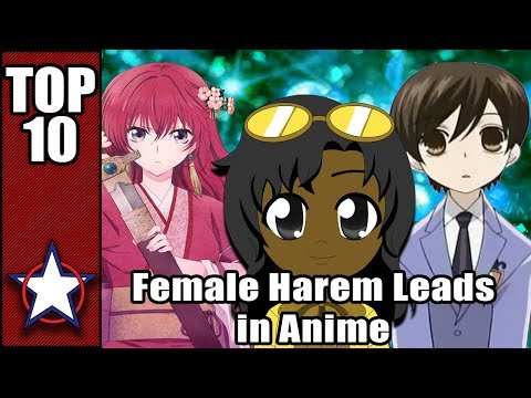 The Top 10 Female Harem Leads in Anime ( BELATED BIRTHDAY LIST)