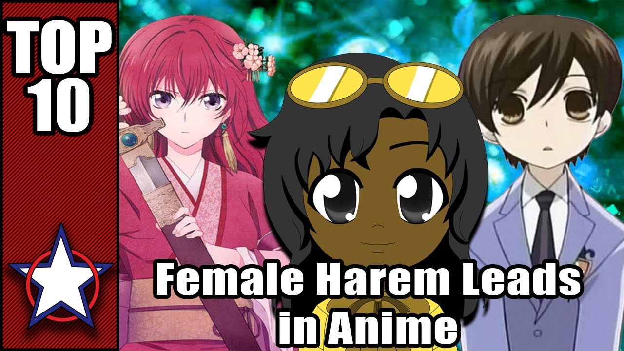 The Top 10 Female Harem Leads in Anime ( BELATED BIRTHDAY LIST) - YouTube - photo#47