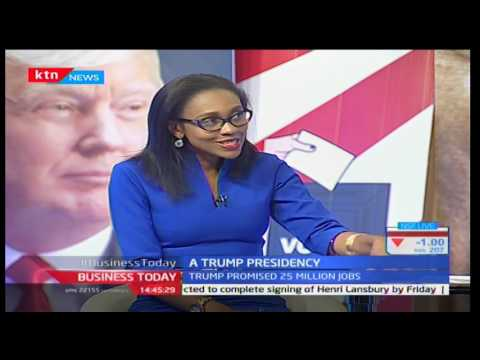 Business Today: Impact of a Trump presidency on Kenya