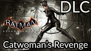 Batman: Arkham Knight DLC Catwoman
