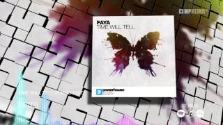 Faya - Time Will Tell (Radio Edit) (Official Music Video Teaser) (HD) (HQ)