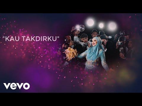 Dato' Siti Nurhaliza - Kau Takdirku (Lyric Video)