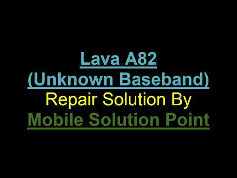 Lava A82 (Unknown Baseband) Repair (Full Flashing) Tutorial by Mobile  Solution Point