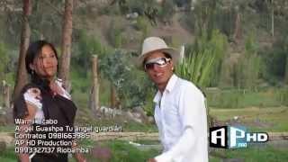 Angel Guashpa 2015 Warmi alcabo Video oficial