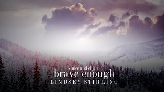 Gambar cover Brave Enough - Lindsey Stirling Ft Christina Perri Lyrics