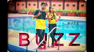 Aastha Gill - Buzz feat Badshah | Priyank Sharma | Dance Choreography By Akash ft. Ritika