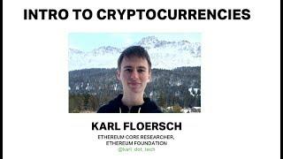 Intro to Cryptoeconomics by Karl Floersch (Ethereum Foundation) at Ethereum Meetup 2018