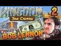 WE HAVE TO BLING A WALL Kingdom II Two Crowns Ep 2 Avec Bob Lennon mp3