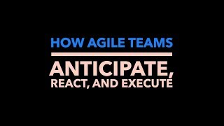 How Agile Teams Anticipate, React, And Execute, Authentic. Leadership Training, Jeff Chavez