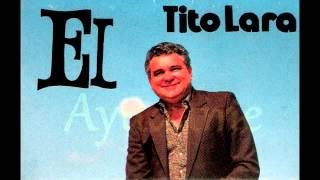 Tito Lara - El (complete)