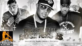 Master P ft. Clyde Carson & Eastwood - What The Business Is [Thizzler.com]