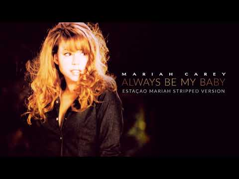 Mariah Carey - Always Be My Baby (Stripped Version)