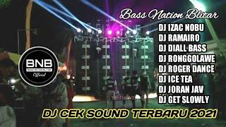 DJ IZAC NOBU TERBARU 2021 BASS BOOSTED ORIGINAL BASS NATION BLITAR PRODUCTION