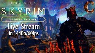 Skyrim Special Edition Live Stream: Za'urabi and the Companions, Part 132 Lvl 75 (1440p/60fps)