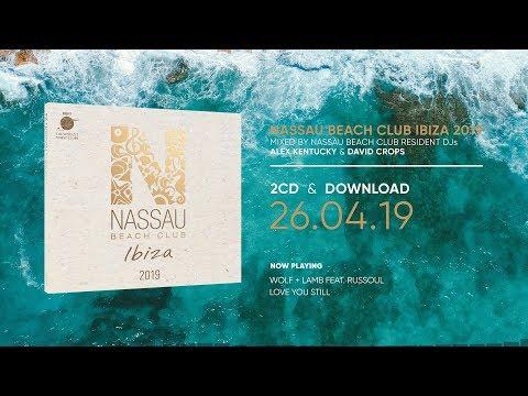 Nassau Beach Club Ibiza 2019 (Official Minimix HD)