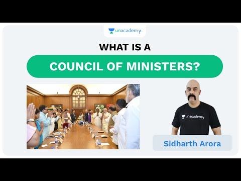 What Is A Council Of Minister? | UPSC CSE/IAS 2020 | Sidharth Arora