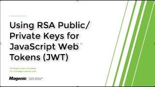 JWT using RSA Public/Private Key Pairs