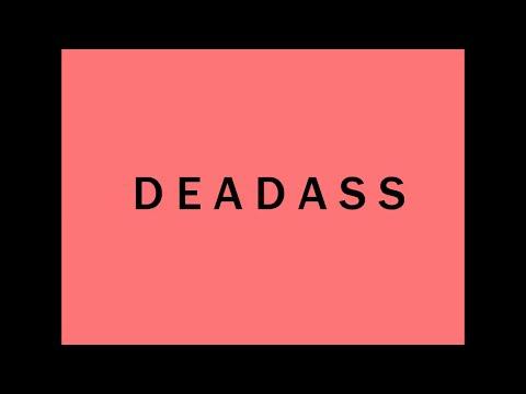 How to Pronounce DEADASS